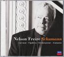 シューマン:ピアノ作品集/Nelson Freire