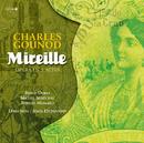 Gounod: Mireille/Jésus Etcheverry