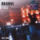 Brahms: Oeuvres pour piano-Ballades op.10-Klavierstucke op76-Intermezzi op.117/Alice Ader