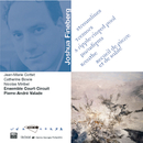 Fineberg-Streamlines tremors a ripple-Ringed pool breathepar adigms...-Court-Circuit/Pierre Andre Valade, Ensemble Court Circuit, Nicolas Miribel, Catherine Bowie, Jean-Marie Cottet