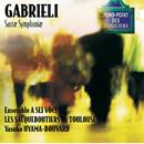 Gabrieli-Sacrae symphoniae/A Sei Voci, Les Sacqueboutiers De Toulouse, Yasuko Uyama-Bouvard