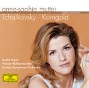 チャイコフスキー、コルンゴルト:ヴァイオリン協奏曲/Anne-Sophie Mutter, Wiener Philharmoniker, London Symphony Orchestra, André Previn