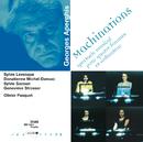 Aperghis-Machinations-Spectacle musical pour 4 femmes etordi nateur/Olivier Pasquet, Geneviève Strosser, Sylvie Sacoun, Donatienne Michel-Dansac, Sylvie Levesque