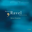 Ravel-Daphnis et Chloé/Manuel Rosenthal, Orchestre Théâtre National De L'Opéra De Paris, Rene Alix, Choeur de la Radiodiffusion TV Francaise