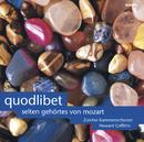 Quodlibet - Mozart Rarities/Zürcher Kammerorchester, Howard Griffiths