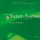 Saint-Saëns: Oeuvres pour piano/Bernard Ringeissen