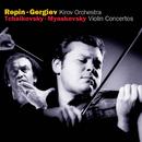 チャイコフスキー&ミヤスコフスキー:ヴァイオリン協奏曲/Vadim Repin, Kirov Orchestra, St Petersburg, Valery Gergiev