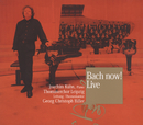 Bach Now! (International Version)/Thomanerchor Leipzig, Georg Christoph Biller, Joachim Kühn