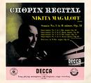 ショパン:ピアノ・リサイタル/Nikita Magaloff