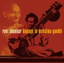 Homage to Mahatma Gandhi/Ravi Shankar