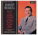 Robert Merrill : Classic Recital/Robert Merrill, The New Symphony Orchestra Of London, Sir Edward Downes