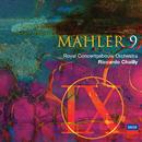 マーラー:交響曲第9番/Royal Concertgebouw Orchestra, Riccardo Chailly
