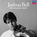 The Romantic Violin/Joshua Bell
