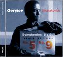 ショスタコーヴィチ:交響曲第5&9番/Kirov Orchestra, St Petersburg, Valery Gergiev