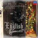 An Olde English Christmas/The John Alldis Choir, London Symphony Orchestra, Sir Colin Davis