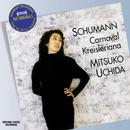 Schumann: Carnival / Kreisleriana/Mitsuko Uchida