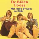 Mer losse d'r Dom en Kölle/Bläck Fööss
