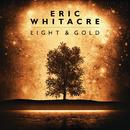 Light & Gold/Eric Whitacre