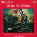 Berlioz: Songs for Chorus/Heinrich Schütz Choir and Chorale, Roger Norrington