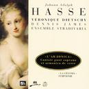 Hasse: Cantates - Symphonie à quatre/Veronique Dietschy, Ensemble Stradivaria, Daniel Cuiller, Dennis James