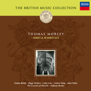 Morley: Ayres and Madrigals/The Consort of Musicke, Anthony Rooley