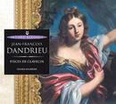 Dandrieu: Pièces de clavecin/Olivier Baumont