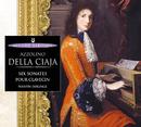 Della Ciaja: Six Sonates op.4 pour clavecin/Martin Derungs