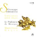 Sammartini: Concertos pour orgue/Le Parlement De Musique, Martin Gester