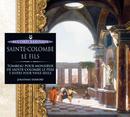 Sainte Colombe fils-Tombeau pour Monsieur Sainte Colombe le père - 5 suites pour viole seule/Jonathan Dunford, Thomas Dunford