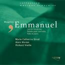 Emmanuel: Sonatines et trio/Marie-Catherine Girod, Alain Marion, Richard Vieille