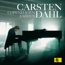 Carsten Dahl Solo / Copenhagen - Aarhus/Carsten Dahl