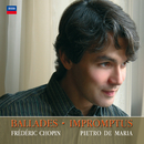 Chopin: Ballades, Impromptus/Pietro De Maria