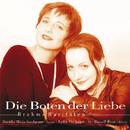 Die Boten der Liebe/Lydia Vierlinger, Doerthe Sandmann, Russell Ryan