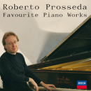 Favourite Piano Works/Roberto Prosseda
