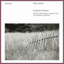 Tormis: Forgotten Peoples/Tõnu Kaljuste, Estonian Philharmonic Chamber Choir