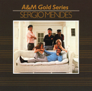 A&M Gold Series - Sergio Mendez/Sergio Mendes