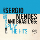 Plays The Hits (Great Songs/Great Perfomances)/Sergio Mendes & Brasil '66