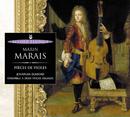 Marais: Pièces de violes/Jonathan Dunford