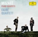 モーツァルト:ピアノ四重奏曲第1、2番/Fauré Quartett