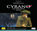 Cyrano de Bergerac/Marco Guidarini, Orchestre National De Montpellier - L.R., Christophe Talmont, Choeurs De L'Opéra National De Montpellier LR, Multi Interprètes, Roberto Alagna