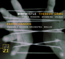 Birtwistle: Theseus Game; Earth Dances/Ensemble Modern, Pierre Boulez, Martyn Brabbins, Pierre Andre Valade