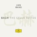 Bach: The Cello Suites/Jian Wang
