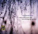 Takemitsu: Quatrain; A Flock descends/Boston Symphony Orchestra, Seiji Ozawa
