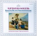 Soler: 6 Concertos for Two Keyboard Instruments/Kenneth Gilbert, Trevor Pinnock
