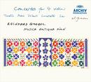 イタリア・バロック・ヴァイオリン協奏曲集/Musica Antiqua Köln, Reinhard Goebel