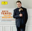 Tutto Mozart! (e-album bonus version)/Bryn Terfel