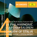 DG Concert LA 2006/2007 - Shadow of Stalin - Ligeti: Concerto Romanesc / Husa: Music for Prague / Lutoslawski: Concerto for Orchestra/Los Angeles Philharmonic, Esa-Pekka Salonen