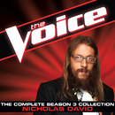 The Complete Season 3 Collection (The Voice Performance)/Nicholas David