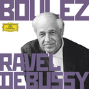 Boulez Conducts Debussy & Ravel/Pierre Boulez
