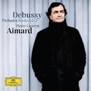 ドビュッシー:前奏曲集/Pierre-Laurent Aimard